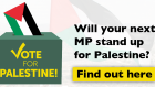 Will your next MP stand up for Palestine? Find out: http://act.palestinecampaign.org/lobby/votepalestine